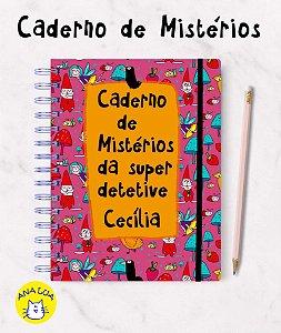 Caderno com seu nome - Mistérios