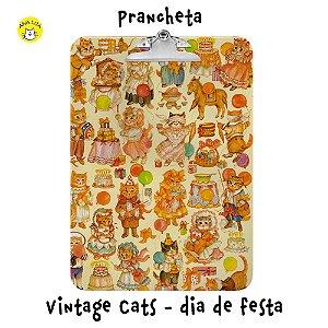 Prancheta Vintage Cats - Dia de festa