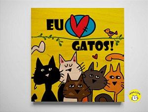 Plaquinha Eu adoro Gatos!