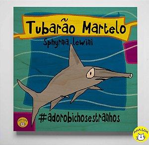 Plaquinha Bichos Estranhos - Tubarão Martelo