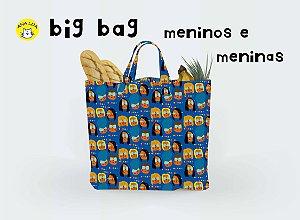 Big Bag  Meninos e Meninas