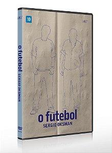 O FUTEBOL - DVD + LIVRETO