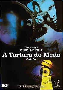 A TORTURA DO MEDO - EDIÇÃO DEFINITIVA
