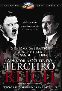 A HISTÓRIA OCULTA DO TERCEIRO REICH