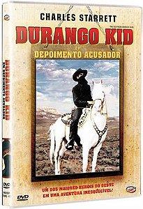 DURANGO KID - EM DEPOIMENTO ACUSADOR