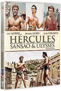 HÉRCULES, SANSÃO E ULYSSES
