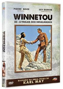 WINNETOU III - A TRILHA DOS DESALMADOS