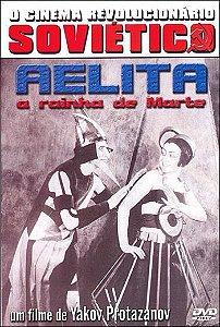 AELITA: A RAINHA DE MARTE