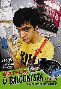 MATEUS O BALCONISTA 3º TEMPORADA