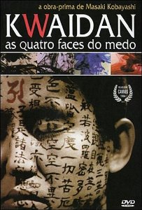 KWAIDAN: AS QUATRO FACES DO MEDO