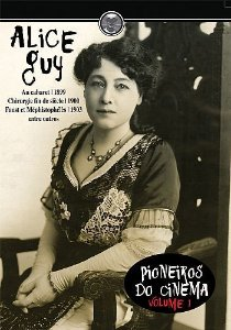 ALICE GUY PIONEIROS DO CINEMA VOL.1
