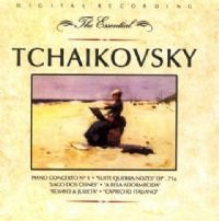 TCHAIKOVSKY - THE ESSENTIAL