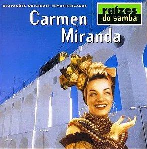 RAÍZES DO SAMBA - CARMEN MIRANDA