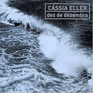 CÁSSIA ELLER - DEZ DE DEZEMBRO