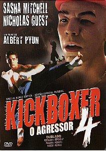 O AGRESSOR - KICKBOXER 4