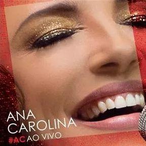 ANA CAROLINA - AO VIVO