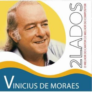 VINICIUS DE MORAES - DOIS LADOS