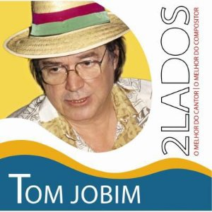 TOM JOBIM - DOIS LADOS