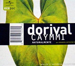 DORIVAL CAYMMI - NATURALMENTE
