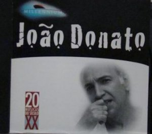 JOÃO DONATO -  MILLENNIUM