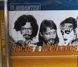 OS GIGANTES - SECOS E MOLHADOS