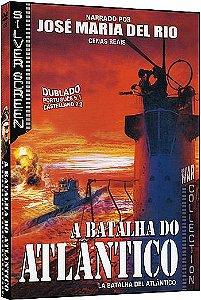 A BATALHA DO ATLÂNTICO
