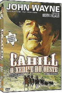 CAHILL: O XERIFE DO OESTE