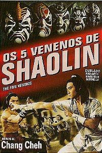 OS 5 VENENOS DE SHAOLIN