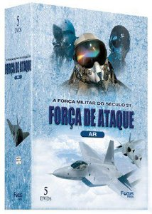 A FORÇA MILITAR DO SÉCULO 21 - FORÇA DE ATAQUE - AR