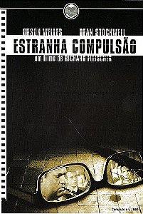 ESTRANHA COMPULSÃO
