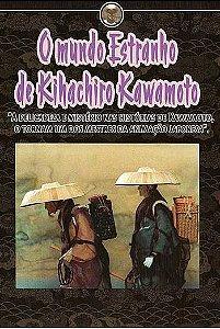 O MUNDO ESTRANHO DE KIHACHIRO KAWATO