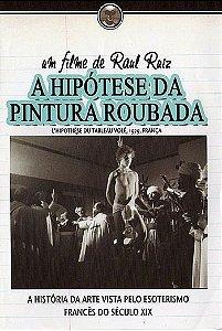 A HIPÓTESE DA PINTURA ROUBADA
