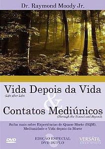 VIDA DEPOIS DA VIDA & CONTATOS MEDIÚNICOS