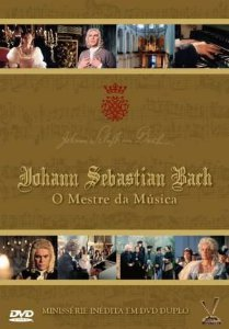 JOHANN SEBASTIAN BACH - O MESTRE DA MÚSICA