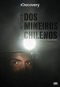 RESGATE: DOS MINEIROS CHILENOS