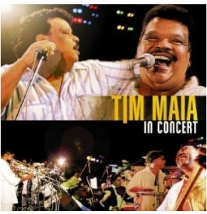 TIM MAIA IN CONCERT