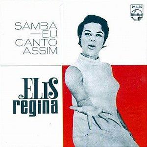 ELIS REGINA - SAMBA EU CANTO ASSIM