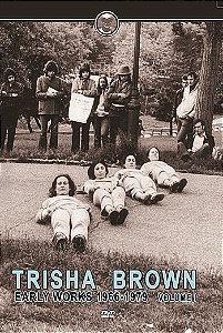 TRISHA BROWN EARLY WORKS VOL.1