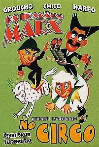 OS IRMÃOS MARX - NO CIRCO