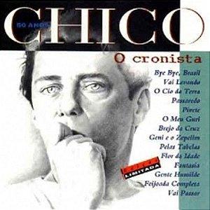 CHICO - O CRONISTA