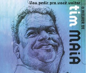 O MELHOR DE TIM MAIA