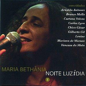 MARIA BETHÂNIA -  NOITE LUZIDIA VOL. 1