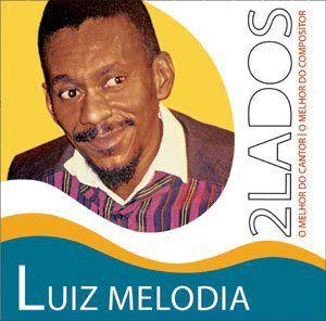 LUIZ MELODIA - DOIS LADOS