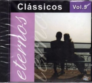 CLÁSSICOS ETERNOS - VOL. 5