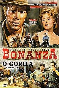 BONANZA - O GORILA