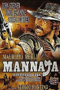 MANNAJA - VINGANÇA CEGA