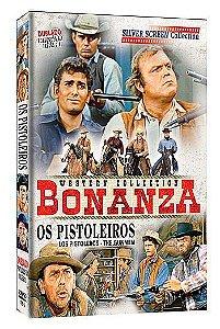 BONANZA - OS PISTOLEIROS