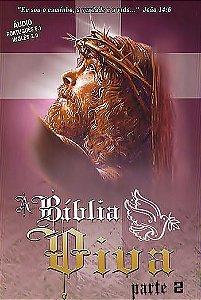 A BÍBLIA VIVA - PARTE 2