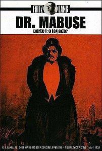DR. MABUSE PARTE I: O JOGADOR