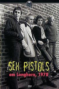 SEX PISTOLS EM LONGHORN, 1978